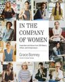 In the Company of Women (Hardcover): Grace Bonney
