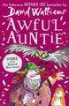 Awful Auntie (Paperback): David Walliams