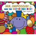 Mr Impossible and the Easter Egg Hunt (Paperback, 2nd Revised edition):