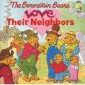 Les ours de Berenstain: aiment leurs voisins (Broché): Jan Berenstain, Michael Berenstain