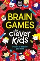 Brain Games for Clever Kids (Paperback): Gareth Moore