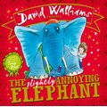 The Slightly Annoying Elephant (Board book, Edition): David Walliams