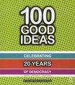 100 Good Ideas - Celebrating 20 Years...