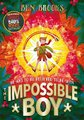 The Impossible Boy (Hardcover): Ben Brooks
