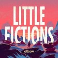 Elbow - Little Fictions (CD): Elbow