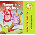 Names and Niches - Teacher's Guide (Paperback): Danie Schreuder