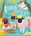 Three Little Pugs and the Big, Bad Cat (Hardcover): Becky Davies