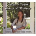 Indigo Dreams Garden of Wellness - Stories and Techniques Designed to Decrease Bullying, Anger, Anxiety & Obesity, While...