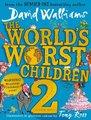 The World's Worst Children 2 (Hardcover): David Walliams