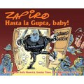 Hasta La Gupta Baby (Paperback): Zapiro