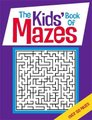 The Kids' Book of Mazes (Paperback): Gareth Moore