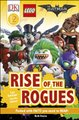DK Reader Level 2: The LEGO Batman Movie Rise of the Rogues (Hardcover): Beth Davies