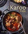 Karoo Food (Paperback): Gordon Wright
