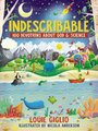 Indescribable - 100 Devotions for Kids About God and Science (Hardcover): Louie Giglio