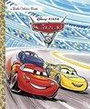 Cars 3 Little Golden Book (Disney/Pixar Cars 3) (Hardcover): Victoria Saxon