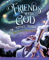 Friends with God Story Bible - Why God Loves People Like Me (Hardcover): Jeff White