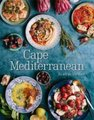 Cape Mediterranean - The Way We Love To Eat (Hardcover): Ilse van der Merwe
