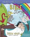 The Bible Is My Best Friend Bible Storybook (Hardcover): Sheila Walsh