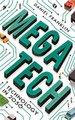 Megatech - Technology in 2050 (Paperback): Daniel Franklin