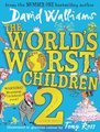 The World's Worst Children 2 (Paperback, Amazon Kindle edition): David Walliams