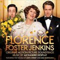 Alexandre Desplat - Florence Foster Jenkins - Original Motion Picture Soundtrack (CD): Alexandre Desplat