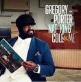 Gregory Porter - Nat King Cole & Me (CD): Gregory Porter