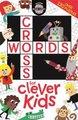 Crosswords for Clever Kids (Paperback): Gareth Moore
