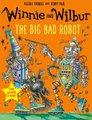 Winnie and Wilbur: The Big Bad Robot (Paperback): Valerie Thomas