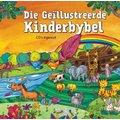 Die Geillustreerde Kinderbybel Met CD (Afrikaans, Hardcover): Janice Emmerson