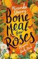 Bone Meal for Roses