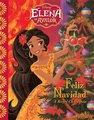 Elena of Avalor: Feliz Navidad - A Royal Christmas (Hardcover): Tom Rogers