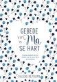 Gebede vir 'n ma se Hart (Afrikaans, cuir / reliure fine): Dalene Reyburn