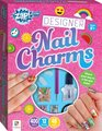 Zap! Extra: Designer Nail Charms (Age 8+) (Kit):