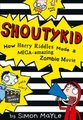How Harry Riddles Made a Mega-Amazing Zombie Movie (Paperback): Simon Mayle