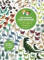 My Nature Sticker Activity Book: In the Age of Dinosaurs (Paperback): Olivia Cosneau