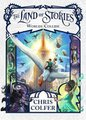The Land of Stories: Worlds Collide (Hardcover): Chris Colfer