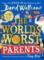The World's Worst Parents (Paperback): David Walliams