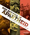 Rise And Fall Of Apartheid - Photogra...