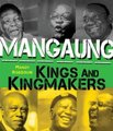 Mangaung: Kings and Kingmakers (Paperback): Mandy Rossouw