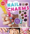 Nail Charms (Hardcover): Editors of Klutz