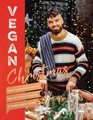 Vegan Christmas - Over 70 Amazing Veg...