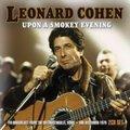Leonard Cohen - Upon a Smokey Evening (FM Broadcast from the Beethovenhalle, Bonn, 3rd December 1979) (CD): Leonard Cohen