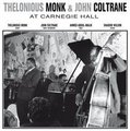Thelonious Monk & John Coltrane at Carnegie Hall (Vinyl record, Import): Thelonious Monk & John Coltrane