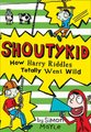 How Harry Riddles Totally Went Wild (Paperback): Simon Mayle