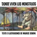 Donde Viven Los Monstruos (Where the Wild Things Are) (English, Spanish, Hardcover, Turtleback Scho): Maurice Sendak