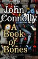 A Book Of Bones (Paperback): John Connolly