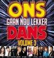 Ons Gaan Nou Lekker Dans - Volume 3 (CD):