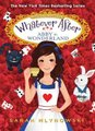 Abby in Wonderland (Whatever After: Special Edition) (Hardcover): Sarah Mlynowski