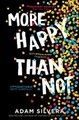 More Happy Than Not (Paperback): Adam Silvera