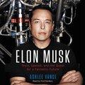 Elon Musk - Tesla, Spacex, and the Quest for a Fantastic Future (Standard format, CD): Ashlee Vance